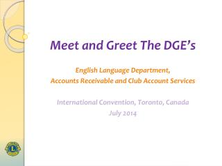 Meet and Greet The DGE�s  English Language Department,