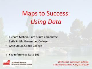 2010 ASCCC Curriculum Institute Santa Clara Marriott • July 8-10, 2010