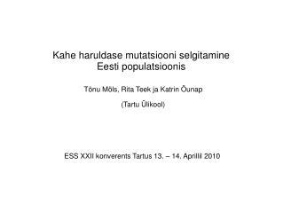 Kahe haruldase mutatsiooni selgitamine Eesti populatsioonis