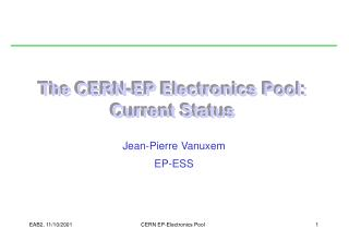 The CERN-EP Electronics Pool: Current Status