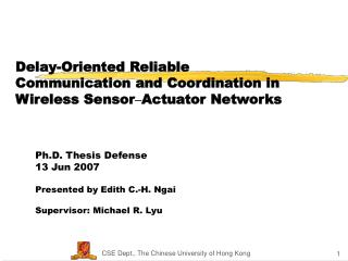 Delay-Oriented Reliable  Communication and Coordination in Wireless Sensor – Actuator Networks