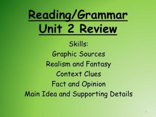 Reading/Grammar Unit 2 Review