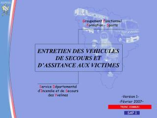 ENTRETIEN DES VEHICULES DE SECOURS ET D ASSITANCE AUX VICTIMES