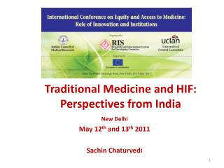 Traditional Medicine and HIF: Perspectives from India