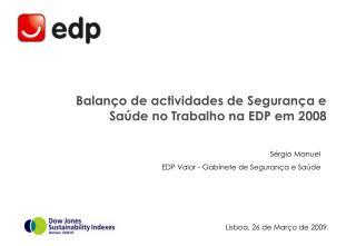 Sérgio Manuel EDP Valor - Gabinete de Segurança e Saúde