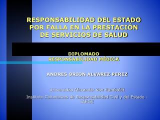 ANDRES ORION ALVAREZ PEREZ Universidad  Alexander Von Humboldt