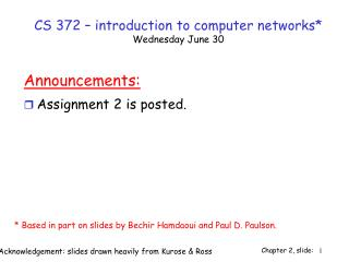 CS 372 – introduction to computer networks* Wednesday June 30