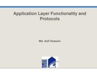 Application Layer Functionality and Protocols Md. Asif Hossain