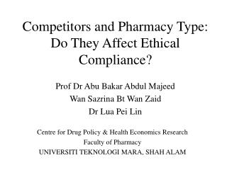 Competitors and Pharmacy Type: Do They Affect Ethical Compliance