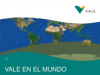 VALE EN EL MUNDO