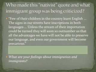 """Who made this """"nativist"""" quote and what immigrant group was being criticized?"""