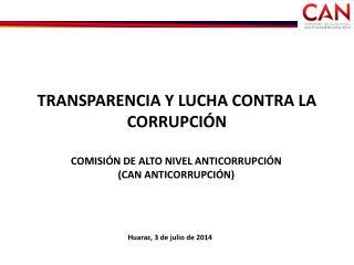 TRANSPARENCIA Y LUCHA CONTRA LA CORRUPCIÓN