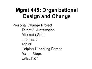 Mgmt 445: Organizational Design and Change