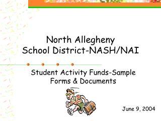 North Allegheny School District-NASH/NAI