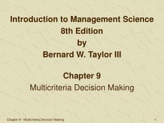 Chapter 9 Multicriteria Decision Making