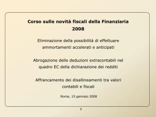 Corso sulle novità fiscali della Finanziaria 2008