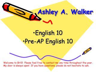 Ashley A. Walker