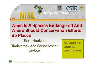 When Is A Species Endangered And Where Should Conservation Efforts  Be Placed
