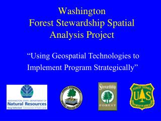 Washington Forest Stewardship Spatial Analysis Project