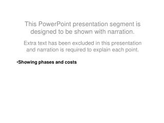 This  PowerPoint presentation segment is designed to be shown with narration.