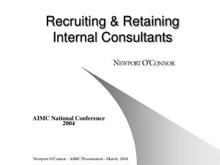 Recruiting & Retaining Internal Consultants