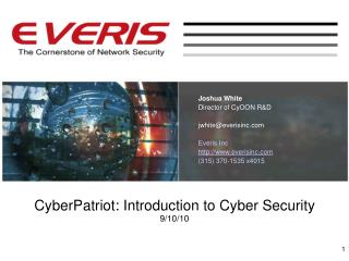 CyberPatriot: Introduction to Cyber Security 9/10/10