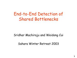 End-to-End Detection of Shared Bottlenecks