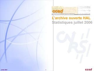 L�archive ouverte HAL Statistiques juillet 2006
