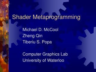 Shader Metaprogramming