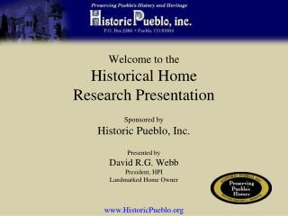 Welcome to the Historical Home Research Presentation