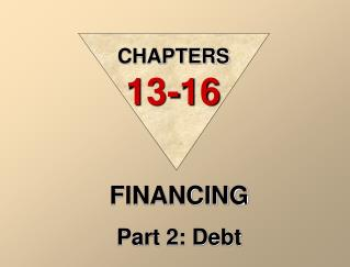FINANCING Part 2: Debt