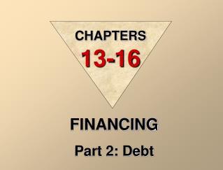 FINANCING Part 2: Debt