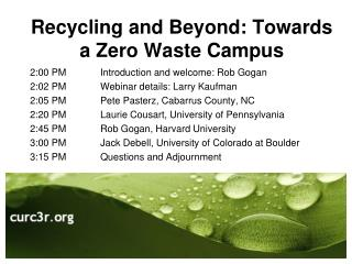 Recycling and Beyond: Towards a Zero Waste Campus
