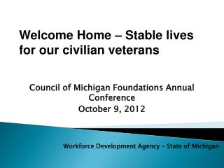 Council of Michigan Foundations Annual Conference October 9, 2012