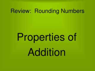 Review:  Rounding Numbers