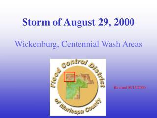 Storm of August 29, 2000 Wickenburg, Centennial Wash Areas