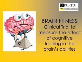 BRAIN FITNESS Clinical Trial to measure the effect of cognitive training in the brain's abilities