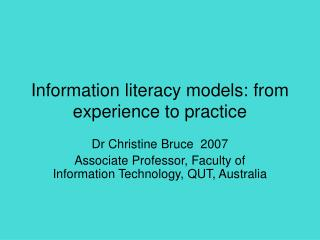 Information literacy models: from experience to practice