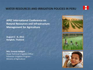WATER RESOURCES AND IRRIGATION POLICIES IN PERU