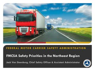 FMCSA Safety Priorities in the Northeast Region