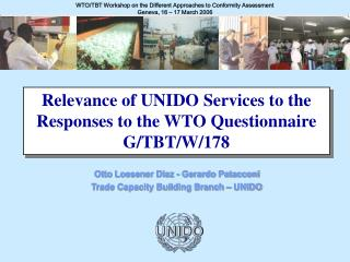 WTO/TBT Workshop on the Different Approaches to Conformity Assessment Geneva, 16 – 17 March 2006