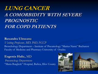 LUNG CANCER    A COMORBIDITY WITH SEVERE PROGNOSTIC  FOR COPD PATIENTS