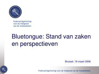 Bluetongue: Stand van zaken en perspectieven