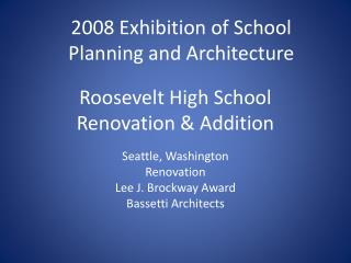 Roosevelt High School Renovation & Addition