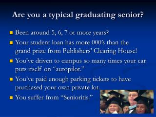 Are you a typical graduating senior?