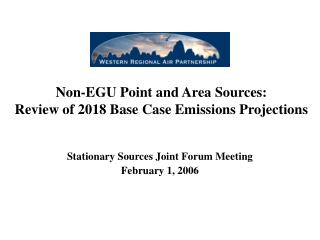 Non-EGU Point and Area Sources: Review of 2018 Base Case Emissions Projections