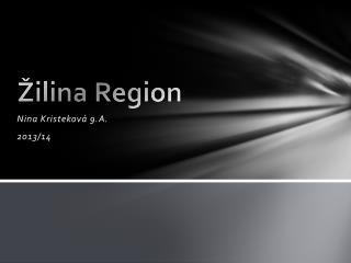 �ilina  Region