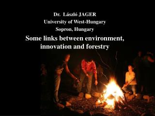 Dr.  L�szl� JAGER University of West-Hungary Sopron, Hungary
