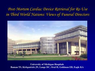 Post-Mortem Cardiac Device Retrieval for Re-Use in Third World Nations: Views of Funeral Directors