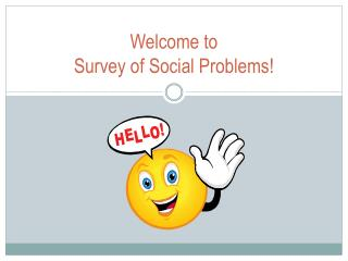 Welcome to  Survey of Social Problems!